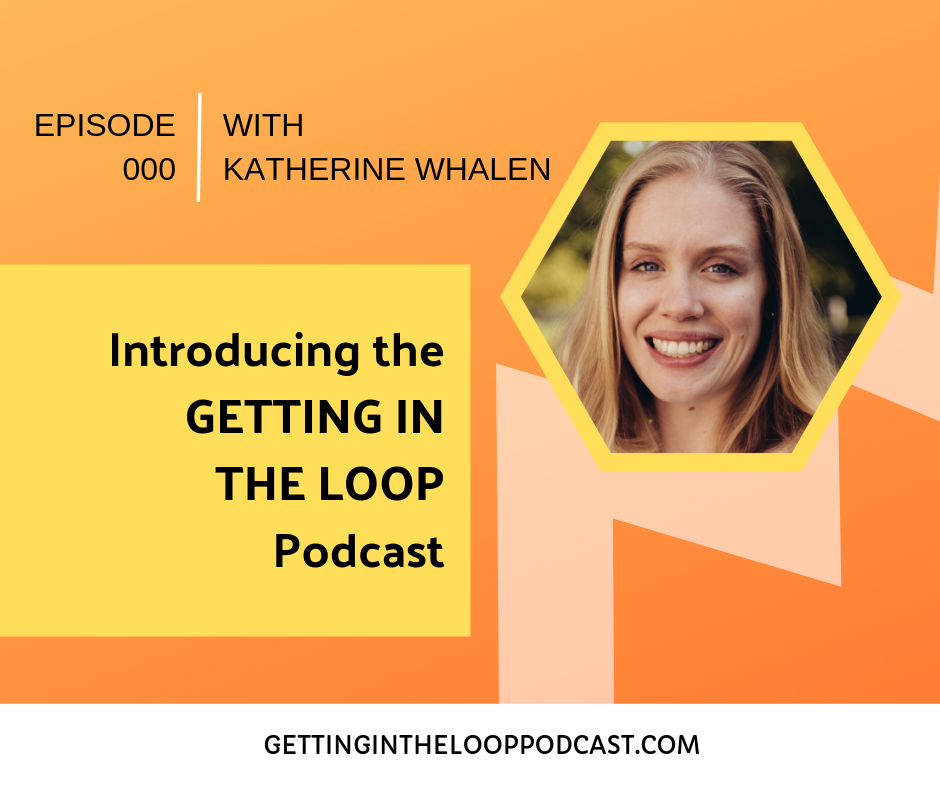 Getting in the Loop Circular Economy Podcast | Episode 000