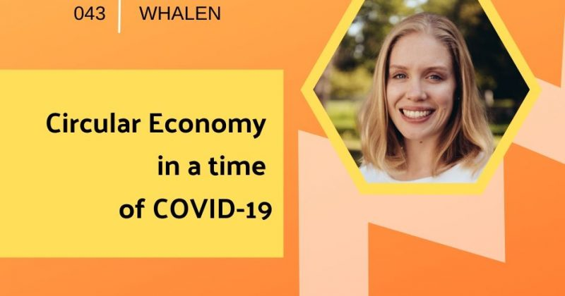 Circular Economy in a Time of COVID-19